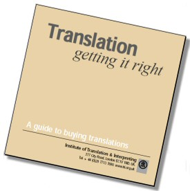 Translation - getting it right - A guide to buying translations